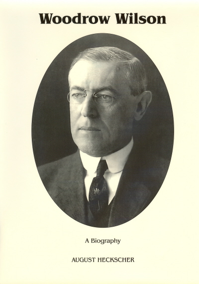 a biography of woodrow wilson an american president The first major biography of america's twenty-eighth president in nearly two decades, from one of america's foremost woodrow wilson scholars a democrat who reclaimed.